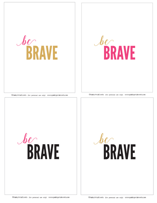 Be BRAVE art prints in 4 color schemes