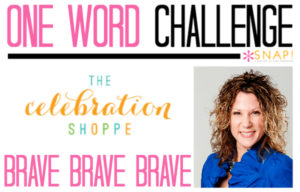 One Word Goal: The Celebration Shoppe