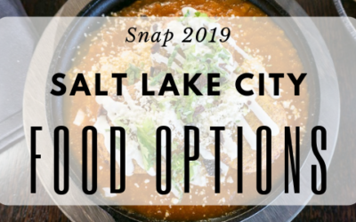 Snap 2019: SLC Fab Food Options!